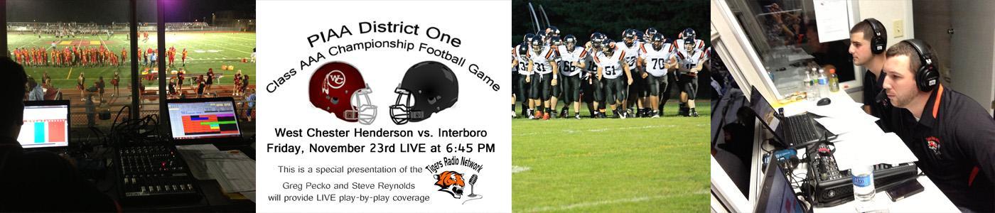 Listen LIVE to the POST SEASON: Interboro vs. West Chester Henderson on Friday 11-23-12