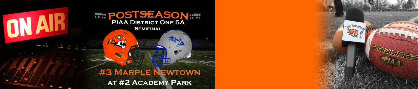 LIVE coverage of the District 1 Class 5A POST SEASON – #3 Marple Newtown at #2 Academy Park