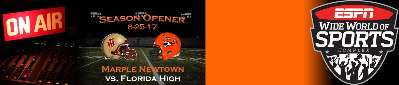 Marple Newtown vs. Florida High – Watch LIVE on Friday, 8-25-17
