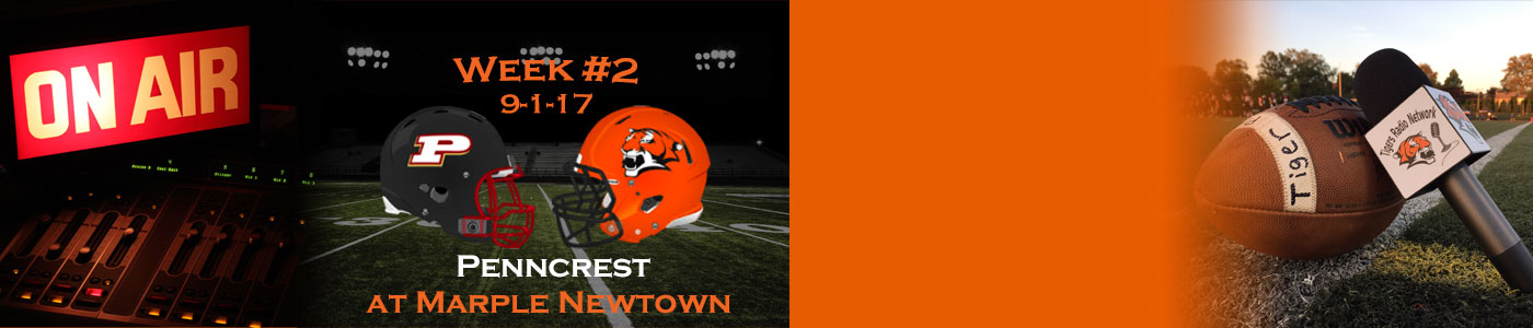 Penncrest at Marple Newtown – Watch LIVE on Friday, 9-1-17