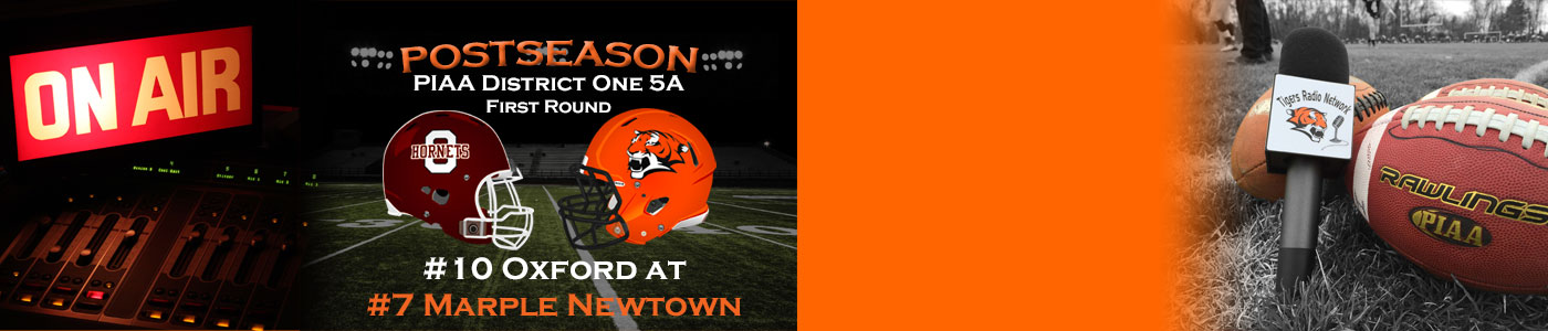 LIVE coverage of the District 1 Class 5A POST SEASON – #10 Oxford at #7 Marple Newtown