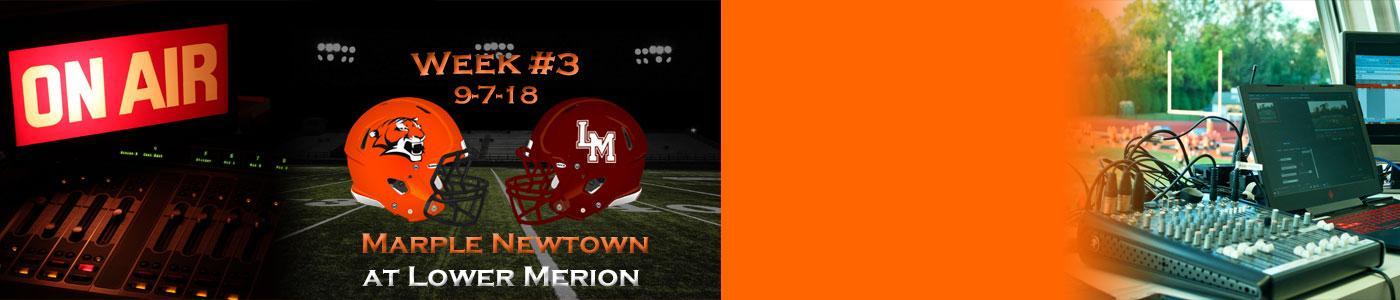 Marple Newtown at Lower Merion – Listen LIVE on Saturday, 9-8-18