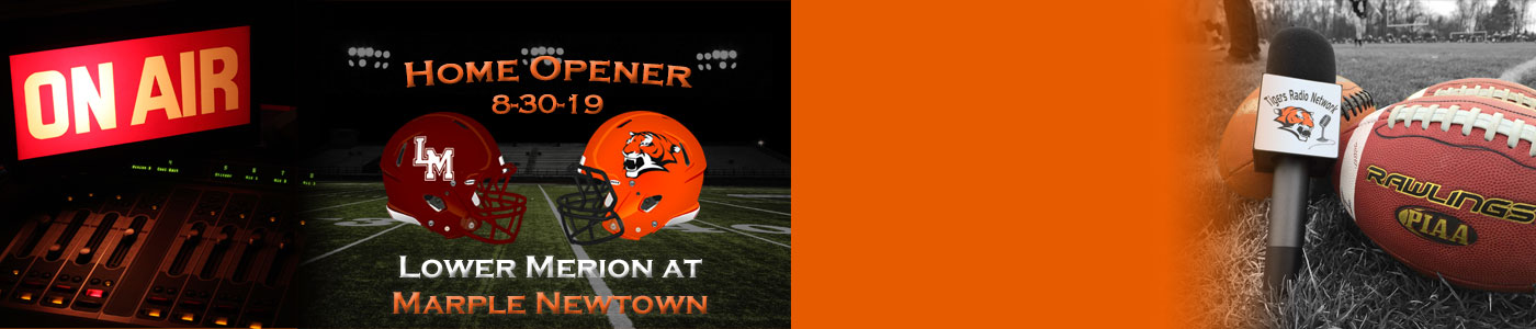Lower Merion at Marple Newtown – Watch LIVE on Friday, 8-30-19