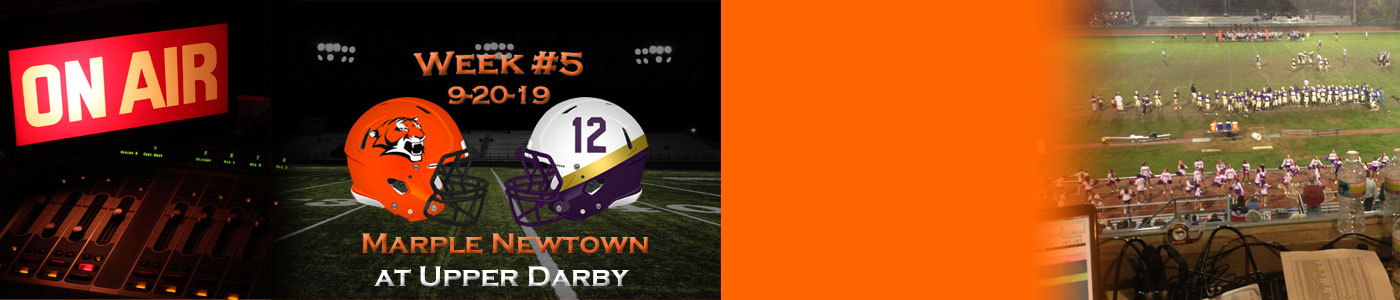 Marple Newtown at Upper Darby – LIVE on Friday, 9-20-19