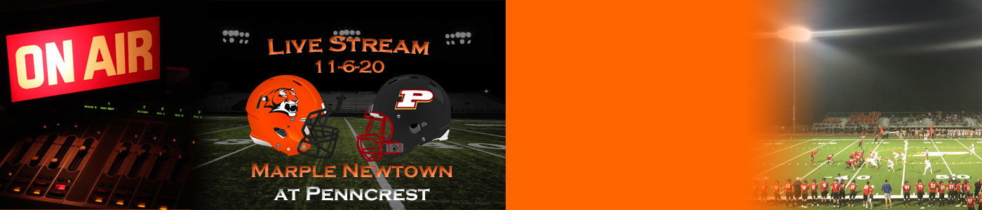 Marple Newtown at Penncrest – LIVE on Friday, 11-6-20
