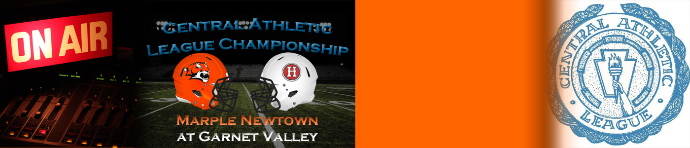 Central Athletic League Championship: Marple Newtown at Garnet Valley – LIVE on Wednesday, 11-25-20